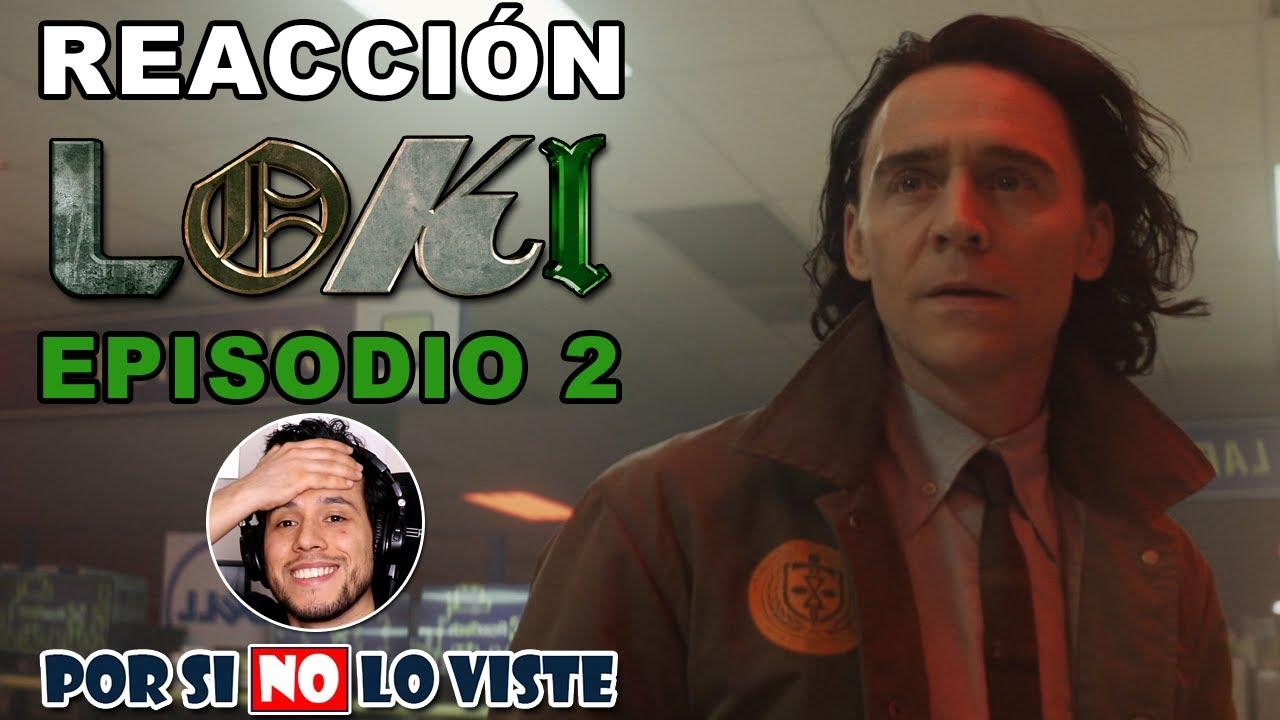Reaccionando a Loki Episodio 2 // Por si no lo viste