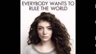 Repeat youtube video LORDE - Everybody Wants to Rule the World (Extended)