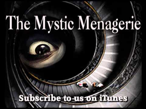 The Mystic Menagerie Podcast Episode 8