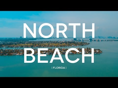 The Neighborhood of North Beach in Miami!