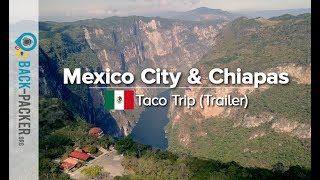 Best of Mexico City & Chiapas - Travel Video Montage