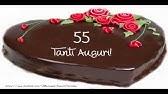 Auguri Buon Compleanno 55 Anni.Cartoline Musicali Auguri 55 Anni Youtube