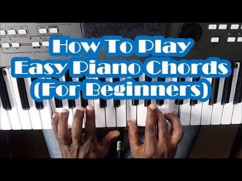 Easy Piano Chords For Beginners Lessons 1 To 4 How To Play Basic