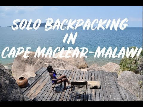 SOLO BACKPACKING MALAWI | CAPE MACLEAR