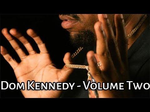 Dom Kennedy - Volume Two (Full Mixtape)