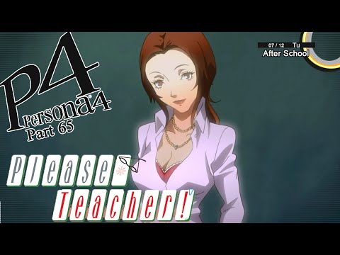 Let's Play Persona 4 - Part 65 -  Hot for Teacher