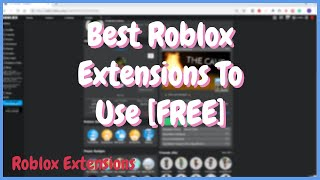 Download Top 5 Roblox Chrome Extensions That Are Useful MP3