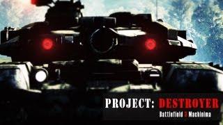 Project: DESTROYER - Battlefield 3 Machinima