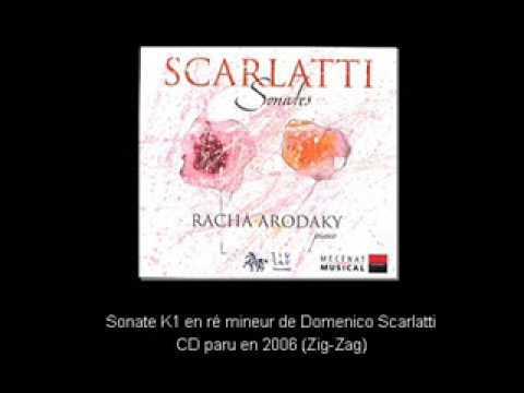 Racha Arodaky joue la Sonate K1 de Scarlatti