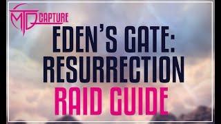 Download lagu EDEN S GATE RESURRECTION RAID GUIDE MP3