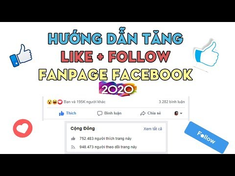 HƯỚNG DẪN TĂNG LIKE + FOLLOW FANPAGE FACEBOOK 2020 || HOW TO INCRESE LIKE + FOLLOW FANPAGE FACEBOOK