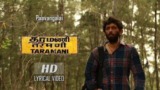 Paavangalai Lyrical Video Taramani  Yuvan Shankar Raja  Na Muthukumar  Ram