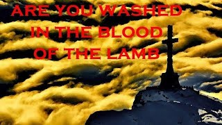 Hymn of the day - Have you been to Jesus for the cleansing power