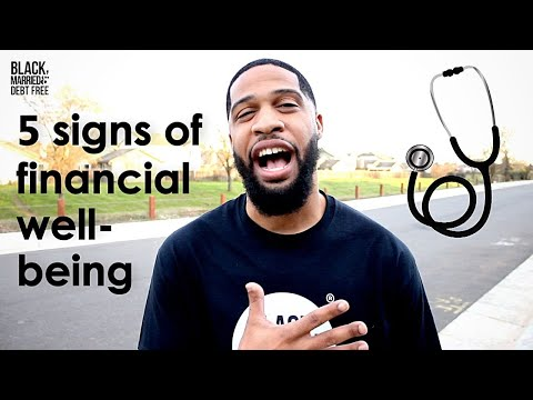 5 SIGNS OF YOUR FINANCIAL WELL-BEING   FINANCIAL HEALTH