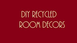 Diy Recycled Room Decor For Indian Homes