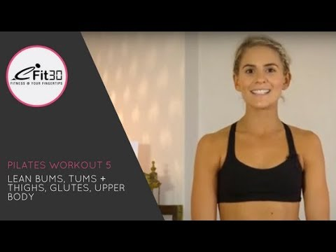Pilates, Lean Bums, Tums + Thighs, Glutes, Upper Body