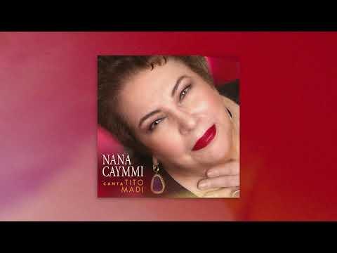 """""""Carinho e Amor""""  Nana Caymmi Canta Tito Madi"""