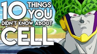 10 Things You Probably Didn't Know About Cell! (10 Facts) | Dragon Ball Z