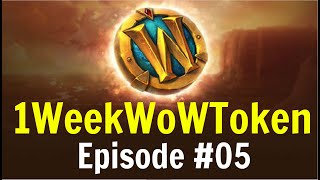 How to Make Enough Gold for a WoW Token | 1WeekWowTokenChallenge | Episode #05 - Arcane Crystals