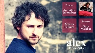 Alex Toucourt - Suffit d'un rien - Officiel