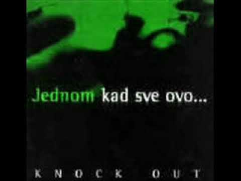 Ne volim te - Knock out