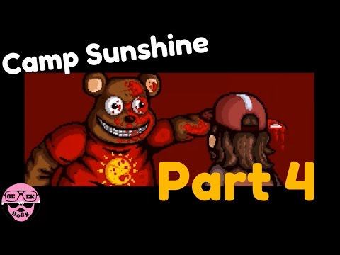 Camp Sunshine Part 4: Time For a Game of Disappearing Bears  