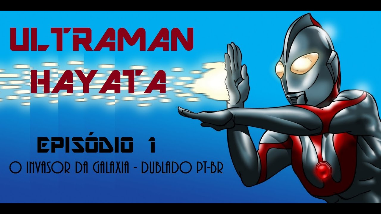 Download Ultraman Hayata 1 - O Invasor da Galáxia (Dublagem Original)