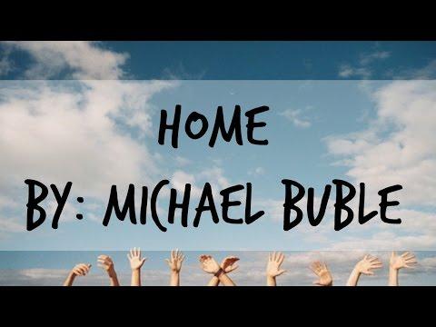 Home  Michael  Buble Lyrics