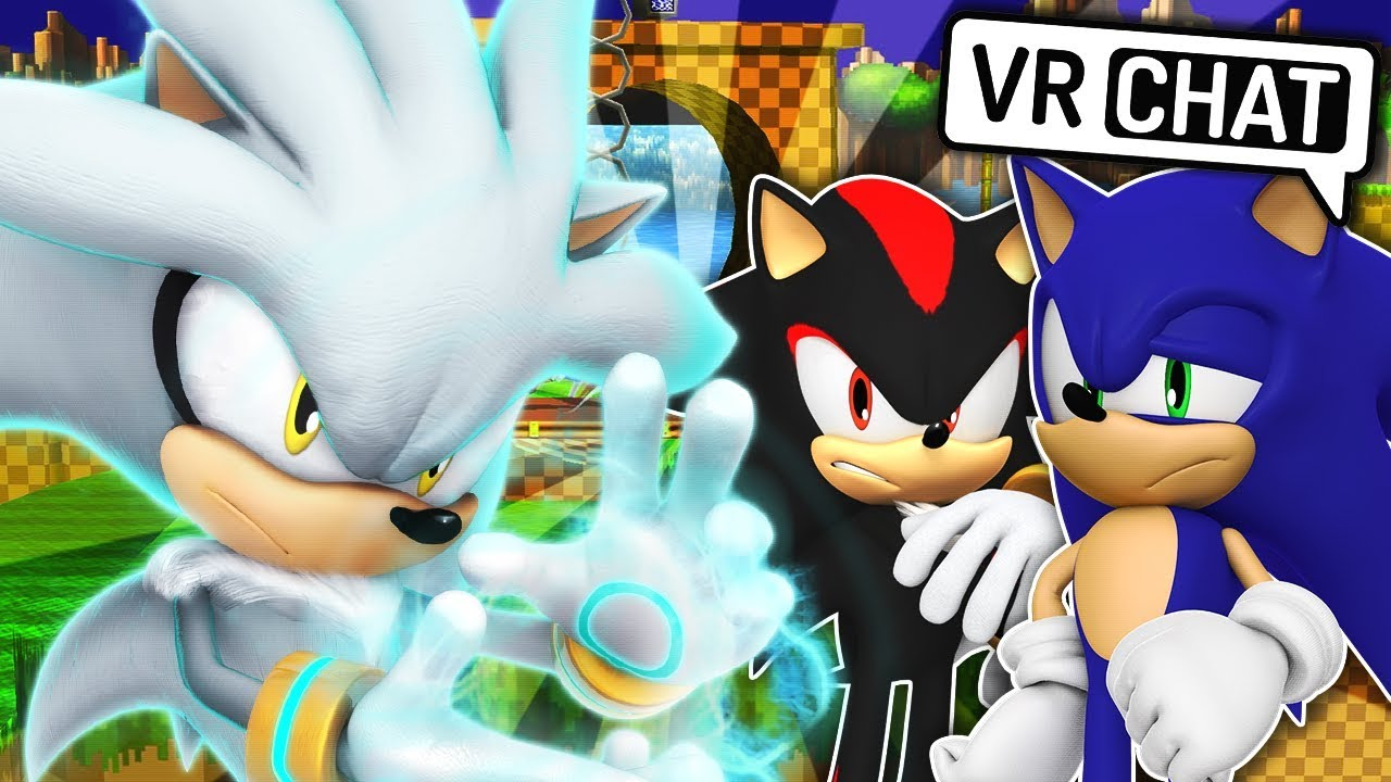Sonic Shadow Meet Silver The Hedgehog Vr Chat Youtube