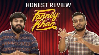 MensXP: Honest Fanney Khan Review | What We Thought About Fanney Khan
