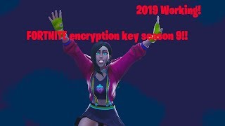 How To Get Fortnite Encryption Key Saison 9 AES KEY 2019 Mise à jour