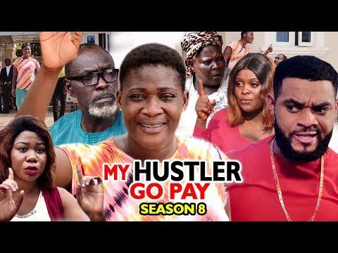 MY HUSTLE GO PAY SEASON 8 - Mercy Johnson - New Movie - 2019 Latest Nigerian Nollywood Movie