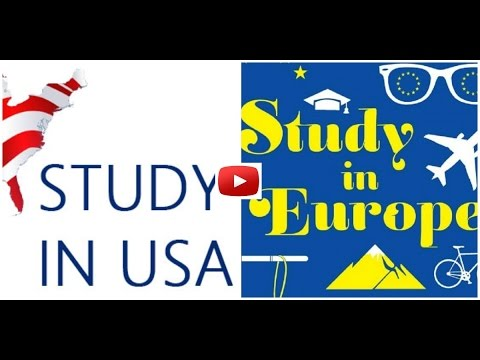 Study in US Canada vs Study in Europe, Study Abroad by Tanusree Sengupta
