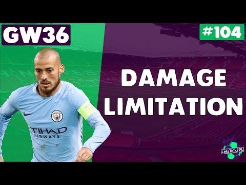 DAMAGE LIMITATION | Gameweek 36 | Let's Talk Fantasy Premier League 2017/18 #104