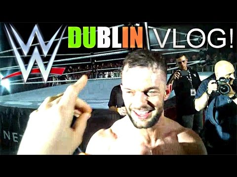 WWE LIVE Dublin 2017 VLOG (Rollins, Hardys ,Balor ,Reigns & MORE) May 5th 2017
