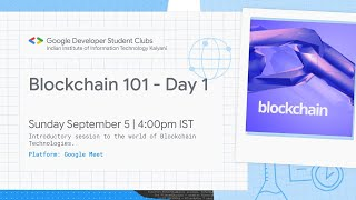 Introduction To Blockchain | Blockchain 101 Session 1