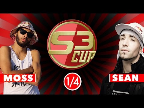 MOSS VS SEAN - 1/4 DE FINAL #S3CUP @S3SOCIETY