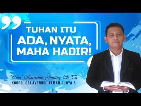 KOTBAH||RENUNGAN||TUHAN ITU ADA, NYATA & MAHA HADIR