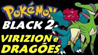 Pokémon Black 2 (Detonado - Parte 21) - Lendário Virizion e Ginásio dos Dragões