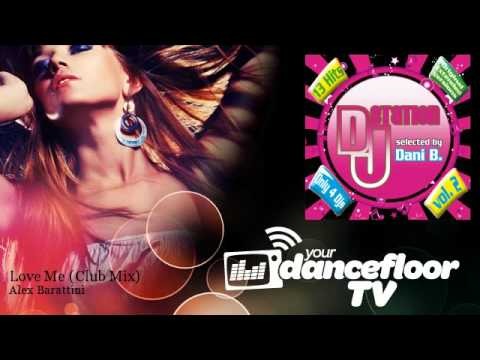 Alex Barattini - Love Me - Club Mix - feat. Wendy Lewis - YourDancefloorTV