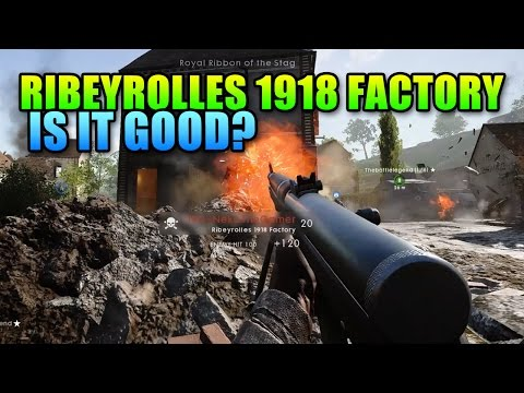 Ribeyrolles 1918 Factory - New Assault Rifle? | Battlefield 1 Carbine Gameplay