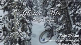 O Holy Night - Gloria Trio