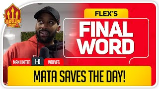 UNITED FINALLY BEAT WOLVES! Manchester United 1-0 Wolves Flex's Final word