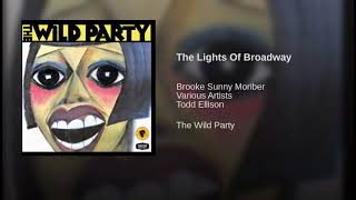 The Wild Party - The Lights Of Broadway - Original Broadway Cast 2000