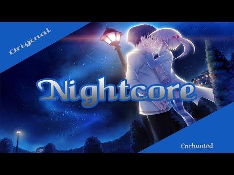 [ Nightcore ] ~ Enchanted