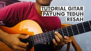 Payung Teduh - Resah (Tutorial Gitar Kunci dan Petikan)