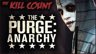 The Purge: Anarchy (2014) KILL COUNT