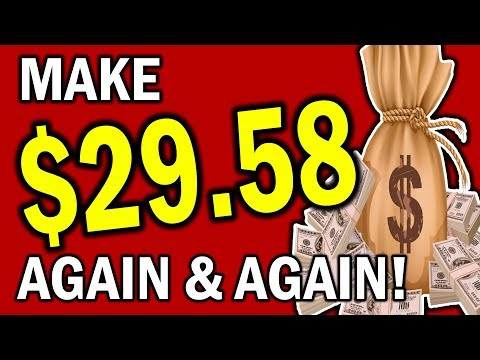 Easy Way To Make Money Online   MAKE $29.58 AGAIN AND AGAIN!