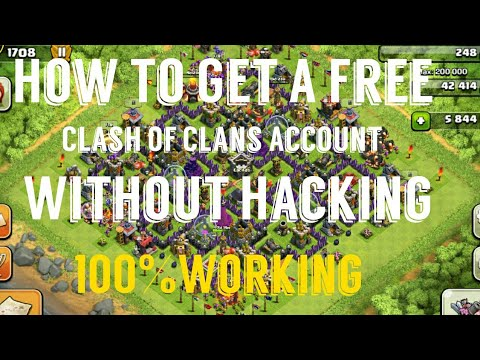 How To Get A Free Clash Of Clans Account without hacking 100% Working With Proof