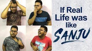 If Real life was like SANJU   Funny Video